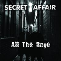 Secret Affair - All the Rage