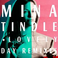 Mina Tindle - Lovely Day - EP