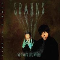 Sparks - Two Hands One Mouth