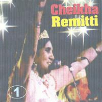 Cheikha Remitti - Cheikha Remitti, Vol. 1