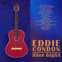 Eddie Condon - Star Light