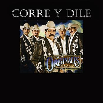 Los Originales De San Juan - Corre Y Dile - Single