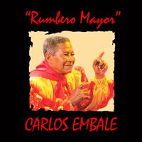 Carlos Embale - Rumbero Mayor
