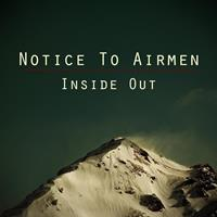 Notice To Airmen - Inside Out