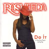 Rasheeda - Do It (Explicit)