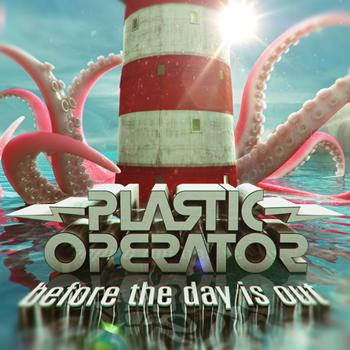 Plastic Operator - Before the Day is Out