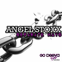 Angel Stoxx - Seperate Ways
