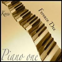 Ference Dee - Piano One / Kness