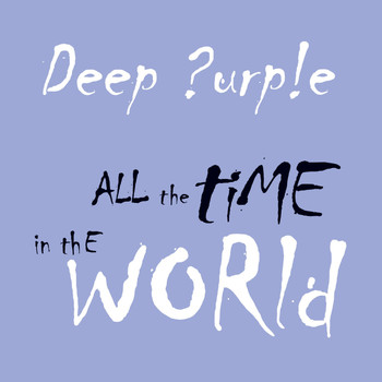 Deep Purple - All the Time in the World (Digital Special Edition)