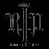 Young Jeezy - R.I.P. (Edited Version)