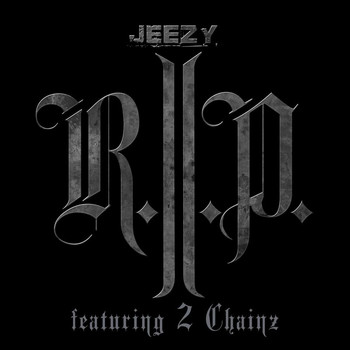 Young Jeezy - R.I.P.