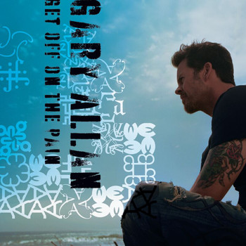 Gary Allan - Get Off Of The Pain