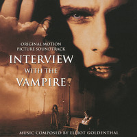 Elliot Goldenthal - Interview With The Vampire (Soundtrack)