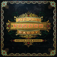 Big Bad Voodoo Daddy - Rattle Them Bones (Deluxe Edition)