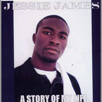 Jessie James - A Story of My Life
