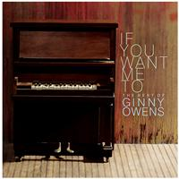 Ginny Owens - If You Want Me To: The Best Of Ginny Owens