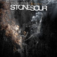Stone Sour - House of Gold & Bones Part 2 (Explicit)