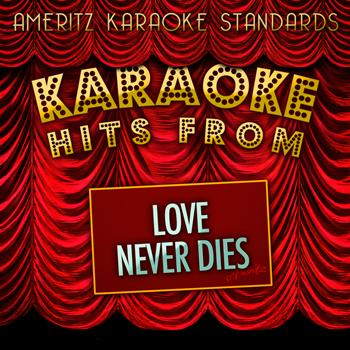 Ameritz Karaoke Standards - Karaoke Hits from Love Never Dies