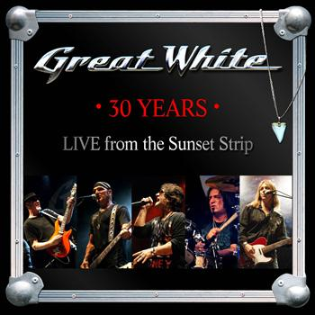 Great White - 30 Years (Live from the Sunset Strip)