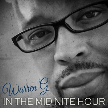 Warren G - In the Midnite Hour (Explicit)