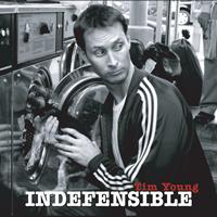 Tim Young - Indefensible (Explicit)