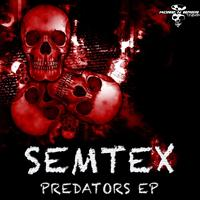 Semtex - Predators (Explicit)