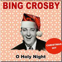 Bing Crosby - O Holy Night (Christmas Hit)