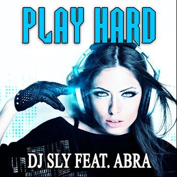 DJ Sly - Play Hard