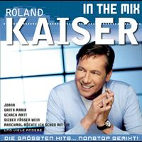 Roland Kaiser - In The Mix
