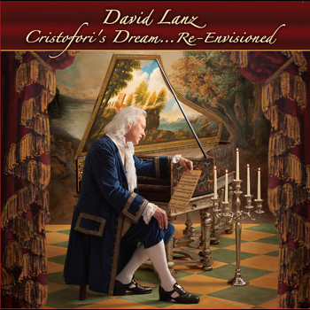 David Lanz - Cristofori's Dream...Re-Envisioned