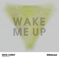 Nick Curly - Wake Me Up