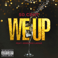 50 Cent - We Up (Explicit)