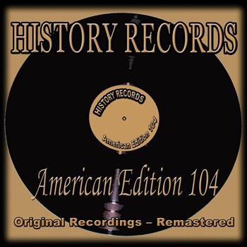 Various Artists - History Records - American Edition 104