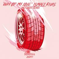 Ismael Rivas - Way of My Love