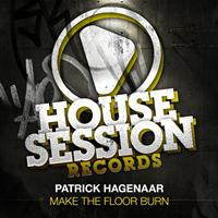 Patrick Hagenaar - Make the Floor Burn