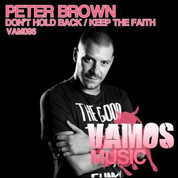 Peter Brown - Don't Hold Back / Keep the Faith