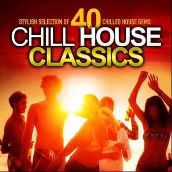Various Artists - Chill House Classics