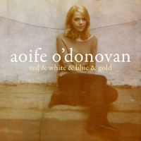 Aoife O'Donovan - Red & White & Blue & Gold - Single