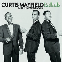 Curtis Mayfield - Ballads