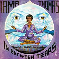 Irma Thomas - In Between Tears (Remastered)