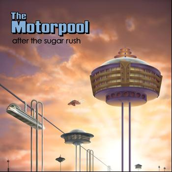 The Motorpool - After the Sugar Rush
