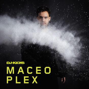 Maceo Plex - DJ-Kicks