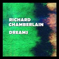 Richard Chamberlain - Dreams