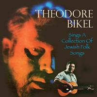 Theodore Bikel - Sings a Collection of Jewish Folk Songs