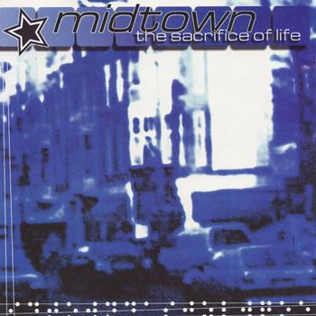 Midtown - The Sacrifice of Life EP