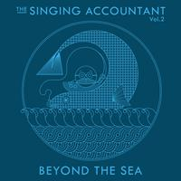 Keith Ferreira - The Singing Accountant Vol.2 - Beyond the Sea