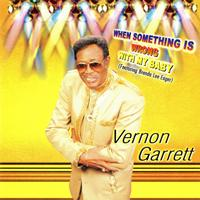 Vernon Garrett - When Something Is Wrong with My Baby (feat. Brenda Lee Eager)