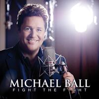 Michael Ball - Fight The Fight