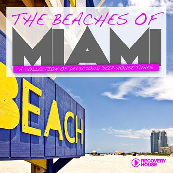 Various Artists - The Beaches of Miami (A Collection of Delicious Deep House Tunes)