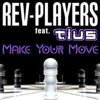 Rev-Players - Make Your Move